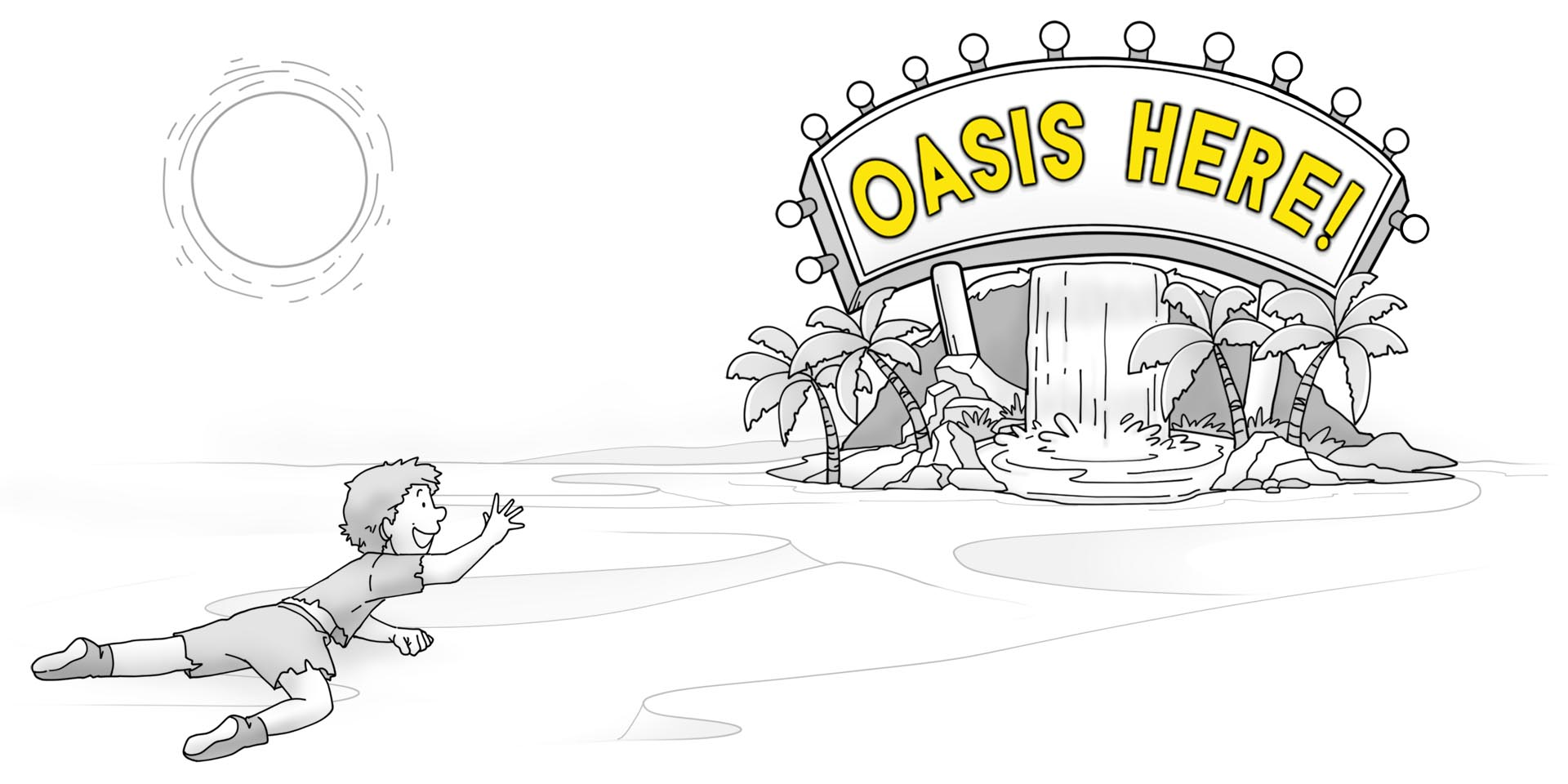 A survivor crawling in the desert sees a big flashing sign for an oasis.